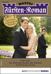 Fürsten-Roman 2565 - Adelsroman - Sie liebt den Bruder des Fürsten