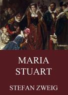 Stefan Zweig: Maria Stuart ★★★★