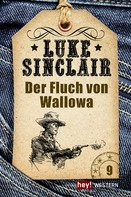 Luke Sinclair: Der Fluch von Wallowa ★★★★