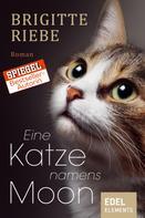 Brigitte Riebe: Eine Katze namens Moon ★★★★