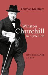Winston Churchill - Der späte Held