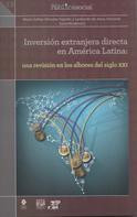 María Esther Morales Fajardo: Inversión extranjera directa en América Latina: una revisión en los albores del siglo XXI