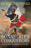 Richard Howard: Bonaparte's Conquerors