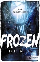Frozen - Tod im Eis