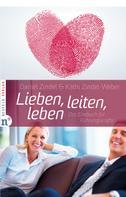 Daniel Zindel: Lieben, leiten, leben