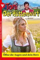 Friederike von Buchner: Toni der Hüttenwirt 167 – Heimatroman