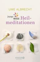 Uwe Albrecht: innerwise-Heilmeditationen ★★★★