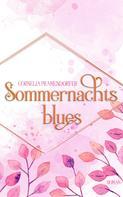 Cornelia Pramendorfer: Sommernachtsblues (Die Bates Familie 1) ★★
