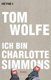 Ich bin Charlotte Simmons - Roman