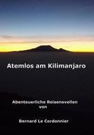 Bernd Schuster: Atemlos am Kilimanjaro ★