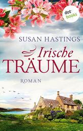 Irische Träume - Roman