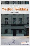 Matthias Eberling: Weißer Wedding