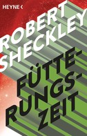 Robert Sheckley: Fütterungszeit ★★★★