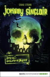 Johnny Sinclair - Beruf: Geisterjäger - Band 1