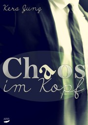 Chaos im Kopf