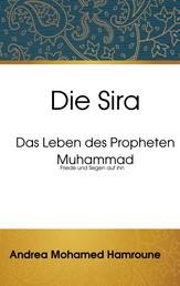 Die Sira - Das Leben des Propheten Muhammad