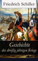 Friedrich Schiller: Geschichte des dreißigjährigen Kriegs