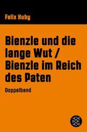 Bienzle und die lange Wut / Bienzle im Reich des Paten - Doppelband