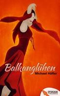 Michael Höfler: Balkanglühen ★★★★