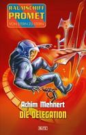 Achim Mehnert: Raumschiff Promet - Von Stern zu Stern 19: Die Delegation ★★★★★