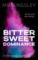 Mia Kingsley: Bittersweet Dominance ★★★★