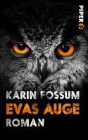 Karin Fossum: Evas Auge ★★★★