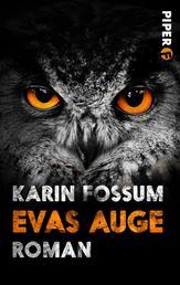 Evas Auge - Roman