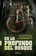 Valentina Giambanco: En lo profundo del bosque