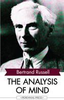 Bertrand Russell: The Analysis of Mind
