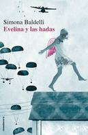 Simona Baldelli: Evelina y las hadas