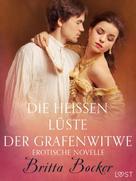 Britta Bocker: Die heißen Lüste der Grafenwitwe: Erotische Novelle