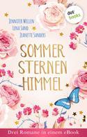 Jennifer Wellen: Sommersternenhimmel: Drei Romane in einem eBook ★