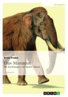 Ernst Probst: Das Mammut