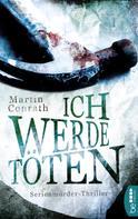 Martin Conrath: Ich werde töten ★★★★★