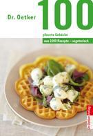 Dr. Oetker: 100 vegetarische pikante Gebäcke ★★★★★
