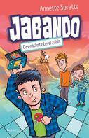Annette Spratte: Jabando - Das nächste Level zählt ★★★★★