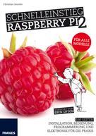 Christian Immler: Schnelleinstieg Raspberry Pi 2