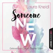Someone New - Someone-Reihe, Teil 1 (Gekürzt)