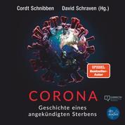 Corona - Geschichte eines angekündigten Sterbens