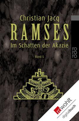 Ramses: Im Schatten der Akazie