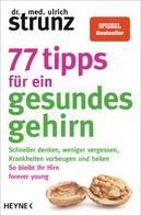 Ulrich Strunz: 77 Tipps für ein gesundes Gehirn ★★★
