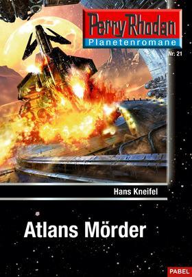 Planetenroman 21: Atlans Mörder