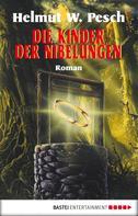 Helmut W. Pesch: Die Kinder der Nibelungen ★