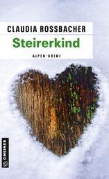 Steirerkind - Sandra Mohrs dritter Fall