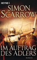 Simon Scarrow: Im Auftrag des Adlers ★★★★★