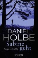Daniel Holbe: Sabine geht ★★★