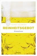 Thomas Neumeier: Reinheitsgebot ★★★★
