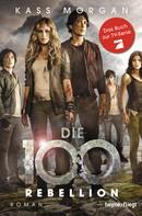 Kass Morgan: Die 100 - Rebellion ★★★★