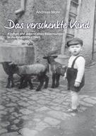 Andreas Mohr: Das verschenkte Kind ★★★★