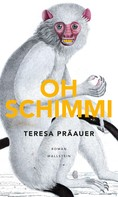 Teresa Präauer: Oh Schimmi ★